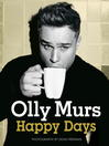 Happy Days (eBook): Official Illustrated Autobiography